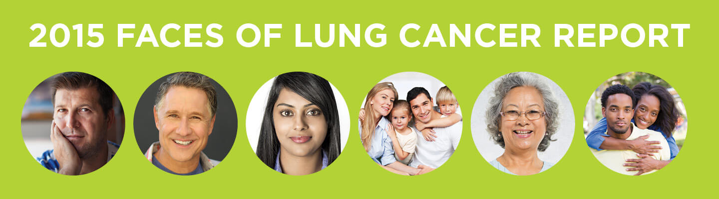 2015 Faces of Lung Cancer Report
